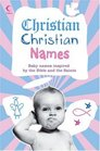 Christian Christian Names Baby Names Inspired by the Bible and the Saints
