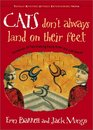 Cats Don't Always Land on Their Feet Hundreds of Fascinating Facts from the Cat World