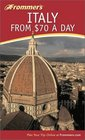 Frommer's Italy from 70 a Day 4th Edition