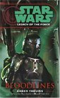 Bloodlines (Star Wars: Legacy of the Force, Bk 2)