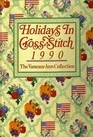 Holidays in Cross Stitch, 1990: The Vanessa Ann Collection