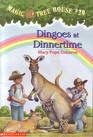 Dingoes at Dinnertime (Magic Tree House, No 20)