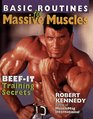 Basic Routines For Massive Muscles Beef-It Training Secrets