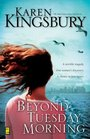 Beyond Tuesday Morning (9/11, Bk 2)