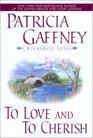 To Love and Cherish (Wyckerley, Bk 1)