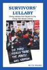 Survivors' Lullaby Giving witness from Boston to the Clergy Sex Abuse Crimes