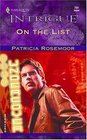 On the List (Club Undercover, Bk 4) (Harlequin Intrigue, No 791)