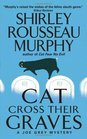 Cat Cross Their Graves (Joe Grey, Bk 10)