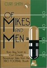 Of Mikes and Men From Ray Scott to Curt Gowdy Tales from the Pro Football Booth