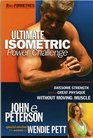 Ultimate Isometric Power Challenge  Anytime Anywhere Total Strength and Fitness for Men and Women