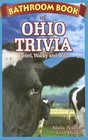 Bathroom Book of Ohio Trivia: Weird, Wacky, Wild (Bathroom Book of...)