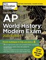 Cracking the AP World History Modern Exam 2020 Edition Practice Tests  Prep for the NEW 2020 Exam