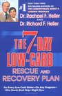 The 7-Day Low-Carb Rescue and Recovery Plan For Every Low-Carb Dieter--On Any Program--Who Needs Real Help--Right Now