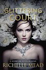 The Glittering Court (Glittering Court, Bk 1)