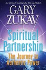Spiritual Partnership The Journey to Authentic Power