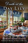 Death at the Day Lily Cafe: A Mystery