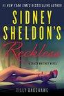 Sidney Sheldon's Reckless A Tracy Whitney Novel