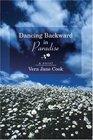 Dancing Backward In Paradise: A Novel
