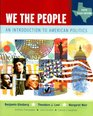 We the People An Introduction to American Politics Sixth Texas Edition