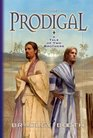 The Prodigal A Tale of Two Brothers