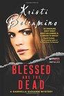 Blessed are the Dead A Gabriella Giovanni Mystery