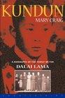 Kundun A Biography of the Family of the Dalai Lama