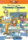 The Case of the Choosey Cheater