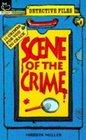 Scene of the Crime Bk 1