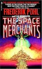 The Space Merchants (Space Merchants, Bk 1)