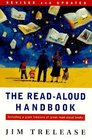 The Read-Aloud Handbook  Third Revised Edition