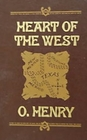 Heart of the West (The World's Best Reading)