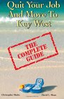 Quit Your Job  Move To Key West The Complete Guide