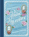 Jane Austen's Pride and Prejudice A Book-to-Table Classic