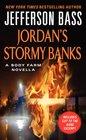 Jordan's Stormy Banks A Body Farm Novella
