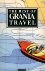 The Best of Granta Travel