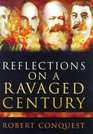 Reflections on a Ravaged Century Reign of Rogue Ideologies