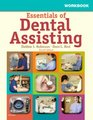 Workbook for Essentials of Dental Assisting