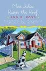 Miss Julia Raises the Roof A Novel