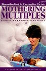 Mothering Multiples: Breastfeeding  Caring for Twins or More