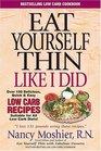 Eat Yourself Thin Like I Did!