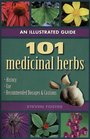101 Medicinal Herbs: An Illustrated Guide