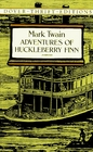 The Adventures of Huckleberry Finn (Dover Thrift Editions)