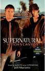 Witch's Canyon (Supernatural, Bk 2)