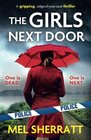 The Girls Next Door: A gripping, edge-of-your-seat crime thriller (Detective Eden Berrisford crime thriller series) (Volume 1)
