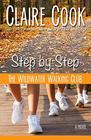 The Wildwater Walking Club Step by Step Book 3 of The Wildwater Walking Club series