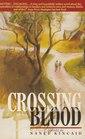 Crossing Blood