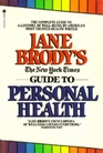 Jane Brody's the New York Times Guide to Personal Health