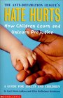 Hate Hurts: How Children Learn and Unlearn Prejudice