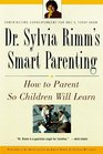 How to Parent So Children Will Learn  Clear Strategies for Raising Happy Achieving Children