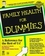 Family Health for Dummies
